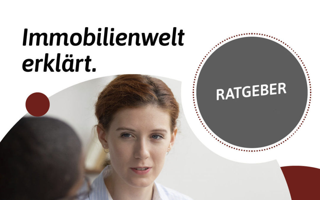 Ratgeber: Die Immobilienwelt erklärt in der Region Nürnberg, Roth, Schwabach, Feucht