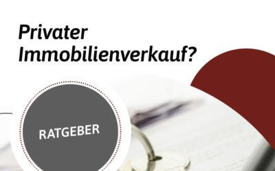 Ratgeber: Privater Immobilienverkauf in der Region Nürnberg, Roth, Schwabach, Feucht